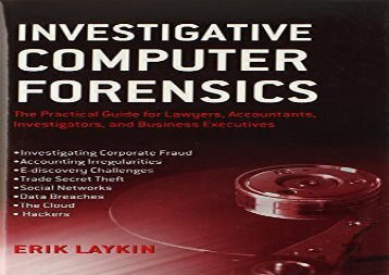 [+][PDF] TOP TREND Investigative Computer Forensics: The Practical Guide for Lawyers, Accountants, Investigators, and Business Executives [PDF]