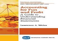 [+][PDF] TOP TREND Accounting For Fun and Profit: A Guide to Understanding Financial Statements  [FREE]