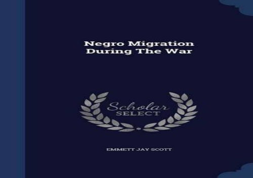 [+][PDF] TOP TREND Negro Migration During The War  [NEWS]