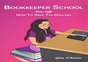 [+][PDF] TOP TREND Bookkeeper School: Pre-QB, How To Save Tax Dollars  [FULL]