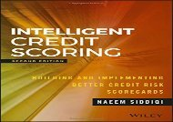 [+][PDF] TOP TREND Intelligent Credit Scoring: Building and Implementing Better Credit Risk Scorecards, Second Edition (Wiley and SAS Business Series) [PDF]
