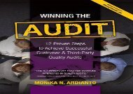 [+][PDF] TOP TREND Winning the Audit: 12 Proven Steps to Achieve Successful Customer and Third-Party Quality Audits [PDF]