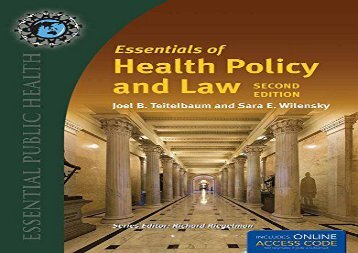 [+]The best book of the month Essentials of Health Policy and Law 2e (Essential Public Health)  [DOWNLOAD]