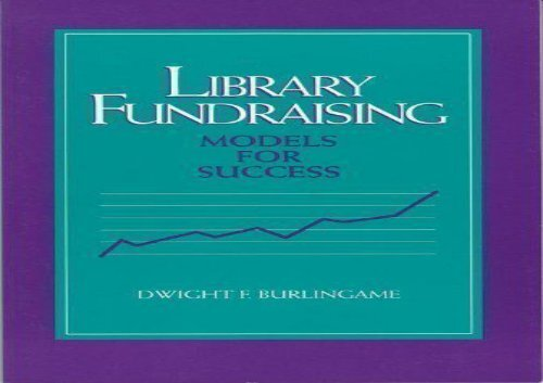 [+]The best book of the month Library Fundraising: Models for Success [PDF]