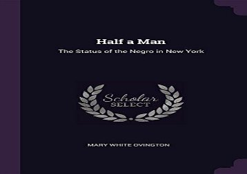 [+]The best book of the month Half a Man: The Status of the Negro in New York [PDF]