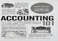 [+][PDF] TOP TREND Accounting 101: From Calculating Revenues and Profits to Determining Assets and Liabilities, an Essential Guide to Accounting Basics (Adams 101)  [READ]