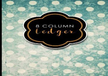 """[+]The best book of the month 8 Column Ledger: Accountant Notebook, Accounting Pad, Ledger Journal Book, Vintage/Aged Cover, 8.5"""" x 11"""", 100 pages: Volume 9 [PDF]"""