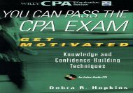 [+][PDF] TOP TREND You Can Pass the CPA Exam: Get Motivated - Knowledge and Confidence-Building Techniques  [DOWNLOAD]