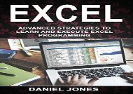 [+]The best book of the month Excel: Advanced strategies to Learn and Execute Excel Programming: Volume 5  [DOWNLOAD]