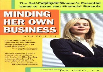 [+]The best book of the month Minding Her Own Business: The Self-Employed Woman s Essential Guide to Taxes and Financial Records [PDF]