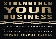 [+]The best book of the month Strengthen Your Business: Fail-Proof Strategies from the Man Who Has Rescued 77 Businesses  [FREE]