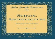 [+]The best book of the month School Architecture: Principles and Practices (Classic Reprint)  [NEWS]