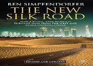 [+][PDF] TOP TREND The New Silk Road: How a Rising Arab World is Turning Away from the West and Rediscovering China  [FULL]