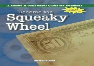[+][PDF] TOP TREND Become the Squeaky Wheel: a Credit and Collections guide for everyone: Volume 4 (The Collecting Money Series)  [FREE]