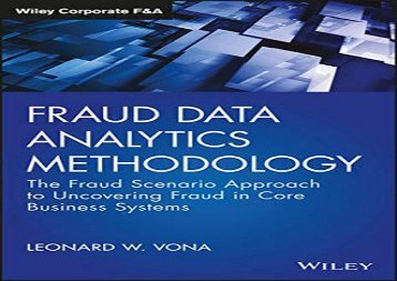 [+]The best book of the month Fraud Data Analytics Methodology - The Fraud Scenario Approach to Uncovering Fraud in Core Business Systems (Wiley Corporate F A (Hardcover))  [NEWS]