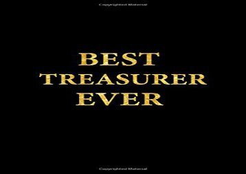 [+]The best book of the month Best Treasurer Ever: Lined Notebook, Gold Letters Cover, Diary, Journal, 6 x 9 in., 110 Lined Pages  [FULL]