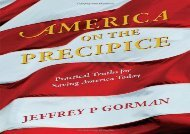[+][PDF] TOP TREND America on the Precipice: Practical Truths for Saving America Today  [NEWS]