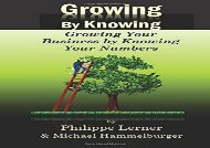 [+][PDF] TOP TREND Growing by Knowing: Growing Your Business by Knowing Your Numbers  [DOWNLOAD]