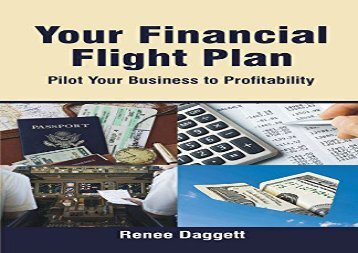 [+]The best book of the month Your Financial Flight Plan: Pilot Your Business to Profitability  [FREE]