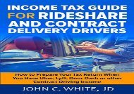 [+]The best book of the month Income Tax Guide for Rideshare and Contract Delivery Drivers: How to Prepare Your Tax Return When You Have Uber, Lyft, DoorDash or other Contract Driving Income  [FREE]