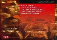 [+]The best book of the month Esta Vez Es Distinto: Ocho Siglos de Necedad Financiera (Seccion de Obras de Economia (Fondo de Cultura Economica))  [NEWS]