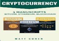 [+][PDF] TOP TREND Cryptocurrency: 3 Manuscripts - Bitcoin, Ethereum, Blockchain [PDF]