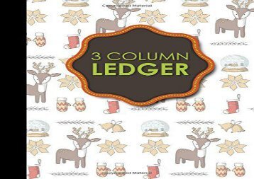 """[+]The best book of the month 3 Column Ledger: Accountant Notepad, Accounting Paper, Ledger Notebook, Christmas Cover, 8.5"""" x 11"""", 100 pages: Volume 1  [READ]"""