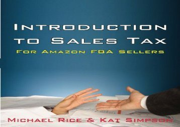 [+]The best book of the month Introduction to Sales Tax for Amazon FBA Sellers: Information and Tips to Help FBA Sellers Understand Tax Law: Volume 1  [DOWNLOAD]