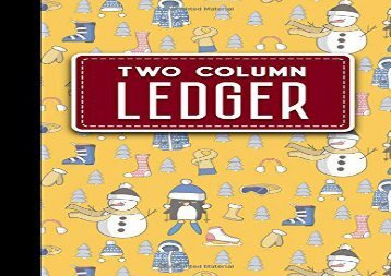 "[+][PDF] TOP TREND Two Column Ledger: Columnar Pad, Accounting Ledger Pad, Financial Ledger Book, Cute Winter Skiing Cover, 8.5"" x 11"", 100 pages: Volume 9 (2 Column Ledger)  [DOWNLOAD]"