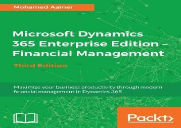 [+][PDF] TOP TREND Microsoft Dynamics 365 Enterprise Edition - Financial Management - Third Edition: Maximize your business productivity through modern financial management in Dynamics 365  [DOWNLOAD]