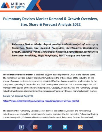 Pulmonary Devices Market Demand & Growth Overview, Size, Share & Forecast Analysis 2022