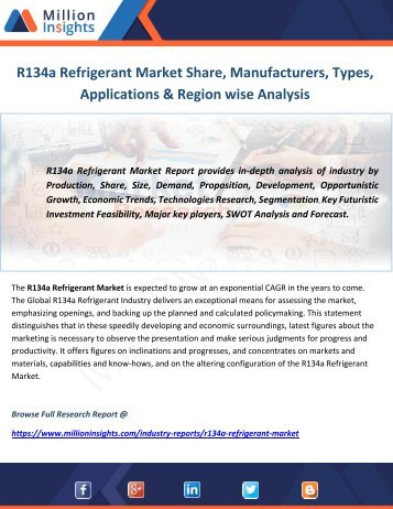 R134a Refrigerant Market Share, Manufacturers, Types, Applications & Region wise Analysis