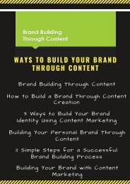 Ways to Build Your Brand Through Content