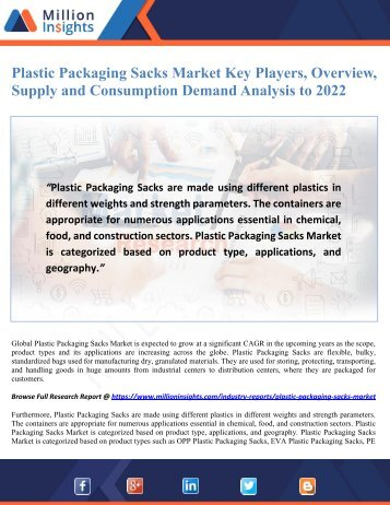Plastic Packaging Sacks Market Key Players, Overview, Supply and Consumption Demand Analysis to 2022