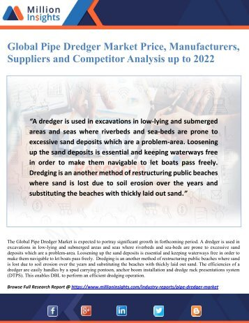 Global Pipe Dredger Market Price, Manufacturers, Suppliers and Competitor Analysis up to 2022