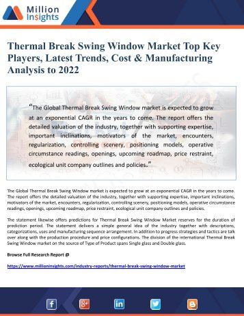Thermal Break Swing Window Market Top Key Players, Latest Trends, Cost & Manufacturing  Analysis to 2022