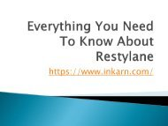 Everything You Need To Know About Restylane