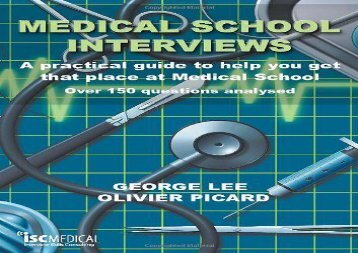 [+]The best book of the month Medical School Interviews: A Practical Guide to Help You Get That Place at Medical School - Over 150 Questions Analysed  [NEWS]