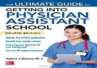 [+][PDF] TOP TREND The Ultimate Guide to Getting Into Physician Assistant School, Fourth Edition  [FREE]