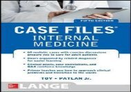 [+]The best book of the month Case Files Internal Medicine, Fifth Edition (LANGE Case Files)  [DOWNLOAD]