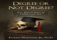 [+]The best book of the month Degree or Not Degree: Five Ways to Know if College is for You  [FREE]