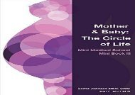 [+]The best book of the month Mother   Baby: The Circle of Life (Mini Medical School Mini Book)  [READ]