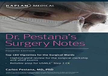 [+][PDF] TOP TREND Dr. Pestana s Surgery Notes: Top 180 Vignettes for the Surgical Wards (Kaplan Test Prep)  [DOWNLOAD]