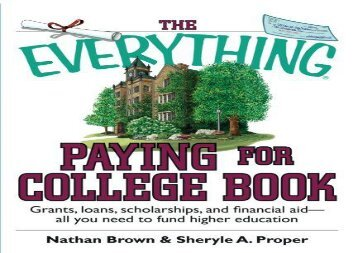 [+][PDF] TOP TREND The Everything Paying For College Book: Grants, Loans, Scholarships, And Financial Aid -- All You Need To Fund Higher Education (Everything (School   Careers))  [FULL]