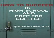 [+][PDF] TOP TREND How to Succeed in High School and Prep for College: Volume 1  [FULL]