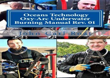 [+]The best book of the month Ocean Technology Oxy-Arc Underwater Burning Manual Rev. 1: Safety   Practical  [FULL]
