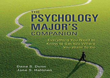 [+]The best book of the month The Psychology Major s Companion: Everything You Need to Know to Get Where You Want to Go [PDF]