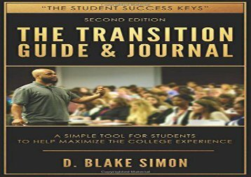 [+]The best book of the month The Transition Guide   Journal: A Simple Tool for Students to Help Maximize the College Experience  [FULL]