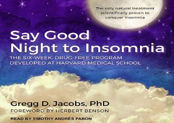 [+][PDF] TOP TREND Say Good Night to Insomnia: The Six-week, Drug-free Program Developed at Harvard Medical School  [FULL]