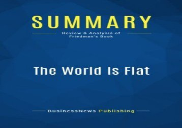 [+]The best book of the month Summary: The World Is Flat: Review and Analysis of Friedman s Book  [NEWS]